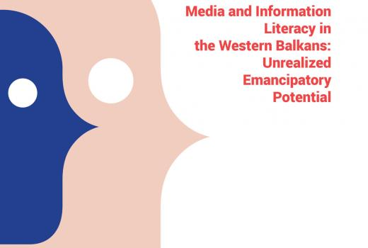 Media and Information Literacy in the Western Balkans: Unrealized Emancipatory Potential