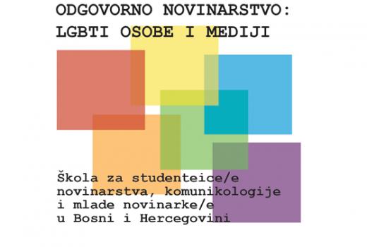 "Novinarska škola: ""Odgovorno novinarstvo: LGBTI osobe i mediji"""