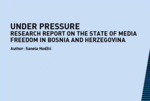 Under pressure: Research report on the state of media freedom in Bosnia and Herzegovina