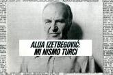 """Iz arhiva: Alija Izetbegović - """"Mi nismo Turci"""""""