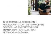 Informiranje mladih u Bosni i Hercegovini u kontekstu pandemije COVI9-19